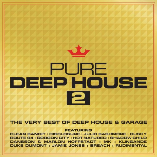 Pure Deep House 2 - The Very B...
