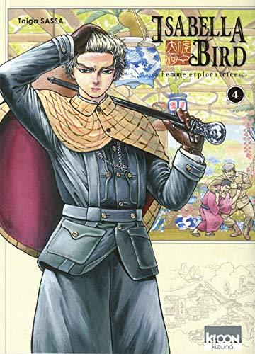 Isabella Bird (Tome 4) : Isabella Bird 4. : femme exploratrice