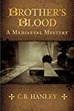 Brother's Blood: A Mediaeval Mystery (Book 4) (Mediaeval Mysteries)