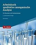 Arbeitsbuch qualitative anorganische Analyse: für Pharmazie- und Chemiestudenten (Govi) - Dirk Häfner