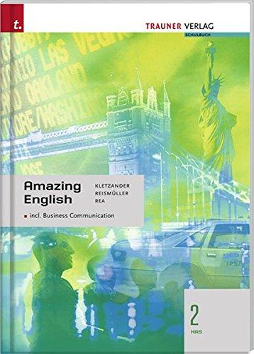 Amazing English 2 HAS: Incl. Business Communication