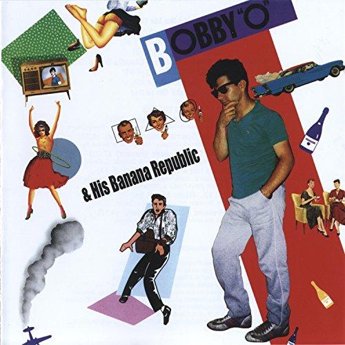 bobby-o-his-banana-republic