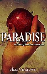 Paradise: A Short Lesbian Romance (English Edition)