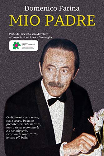 Mio Padre (Italian Edition) eBook: Domenico Farina: Amazon.es ...