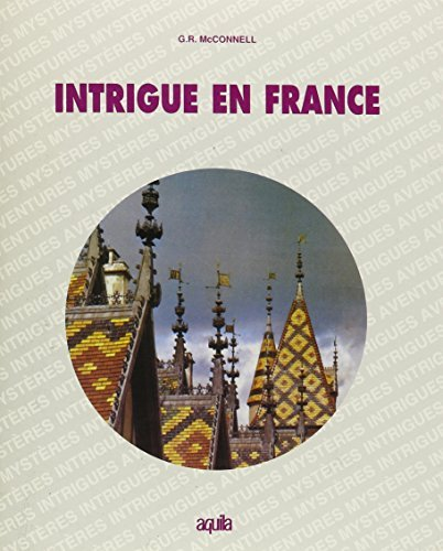 Intrigue en France by G. Robert McConnell (June 19,1980)