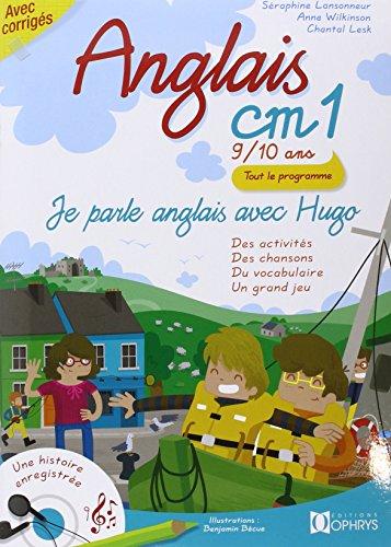 Je parle anglais avec Hugo, ANGLAIS CM1 - 9/10 ANS, Livre avec  2 CD audio