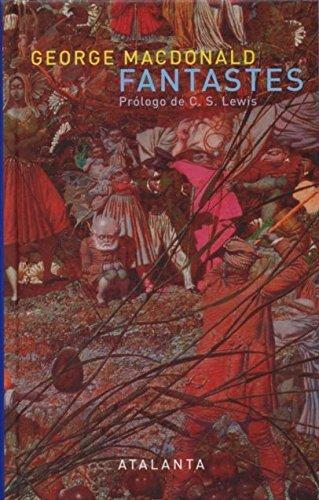 Fantastes (imaGINATIO VERA) por George MacDonald