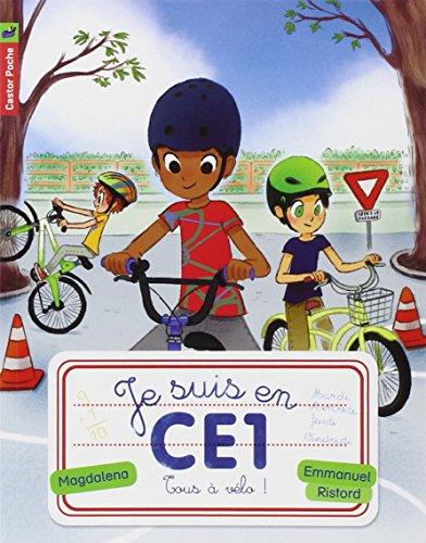 Je suis en CE1 (8) : Tous à vélo !