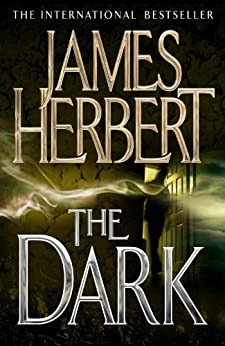 The Dark by [Herbert, James]