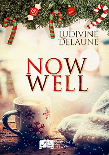 Now Well par [Delaune, Ludivine]