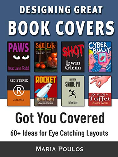 Book Cover Design: Got You Covered: 60+ Layouts for Designing ...