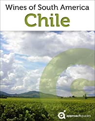 Wines of Chile (Chilean Wine Guide) (English Edition)