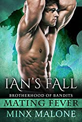 Ian's Fall (Brotherhood of Bandits (Mating Fever) Book 2)