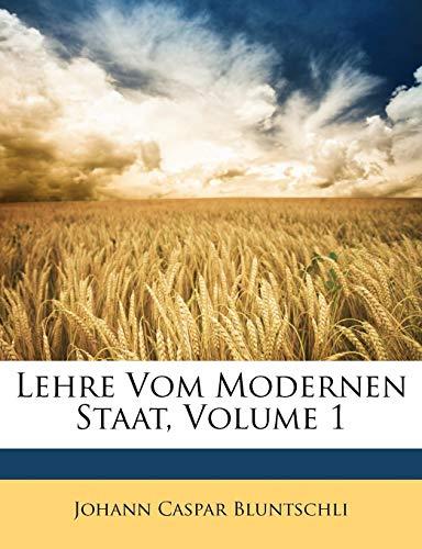 Lehre Vom Modernen Staat, Volume 1