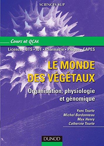 Le monde des végétaux - Organisation, physiologie et génomique
