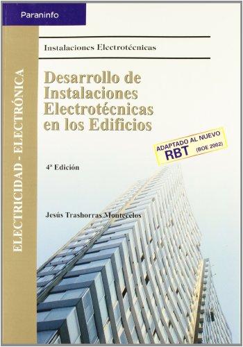 Desarrollo de instalaciones electrotécnicas en los edificios por JESÚS TRASHORRAS MONTECELOS