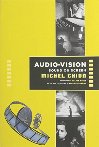 Audio-Vision: Sound on Screen por Michel Chion