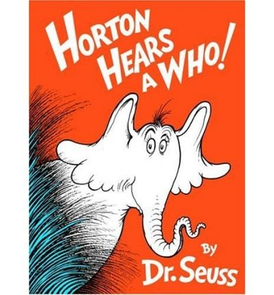(Horton Hears a Who!) By Dr. Seuss (Author) Hardcover on (Oct , 1999)