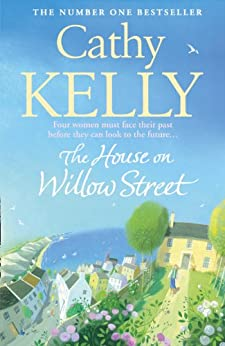 The House on Willow Street by [Kelly, Cathy]