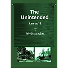 The Unintended: R u sure?? (English Edition)