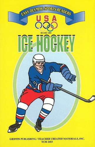 Ice Hockey (U. S. Olympic Committee Easy Olympic Sports Readers Series) por United States Olympic Committee