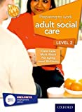 Preparing to Work in Adult Social Care Level 2