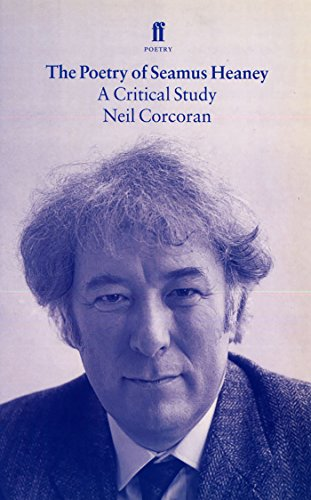 The Poetry of Seamus Heaney: A Critical Guide
