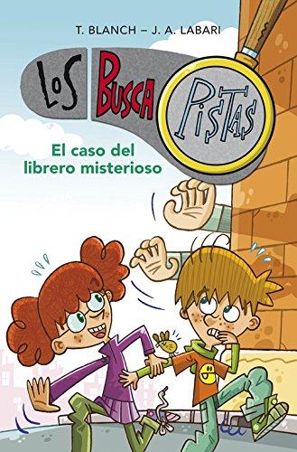El caso del librero misterioso (Serie Los BuscaPistas 2) por Teresa Blanch