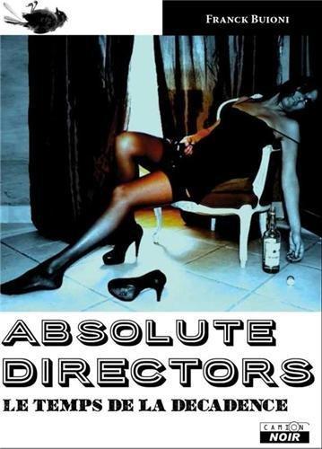 absolute-directors-le-temps-de-la-decadence