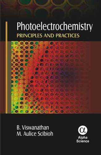 Photoelectrochemistry: Principles and Practices