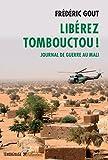 Image de Libérez Tombouctou ! Journal de guerre au Mali