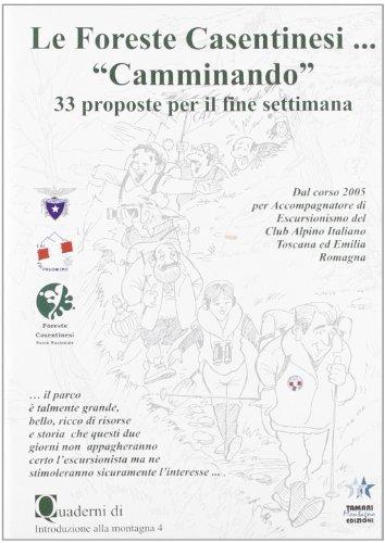 Le foreste casentinesi. 33 proposte per...