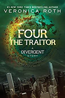 Four: The Traitor (Kindle Single) par [Roth, Veronica]