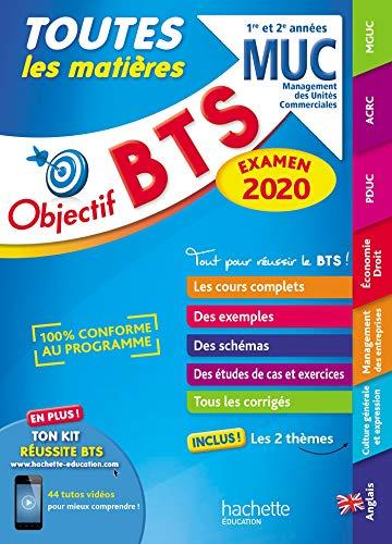 OBJECTIF BTS MUC 2020 TOUTES LES MATIERES par  Bruno Bonnefous, Marc Geronimi, Jean-Pierre Broutin, Emilie Dhérin