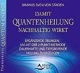 Damit Quantenheilung nachhaltig wirkt (Amazon.de)