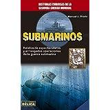 Submarinos (Historia Belica)