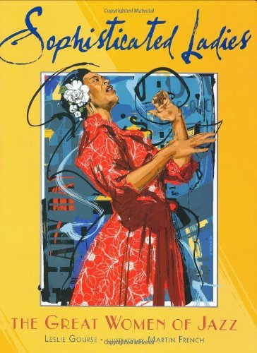 Sophisticated Ladies: the Great Women of Jazz by Leslie Gourse (2007-01-18)