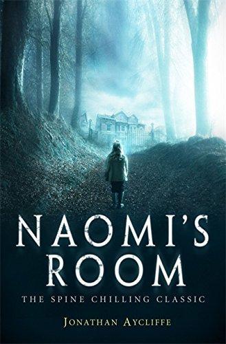 Naomi's Room by Jonathan Aycliffe (2013-10-17)