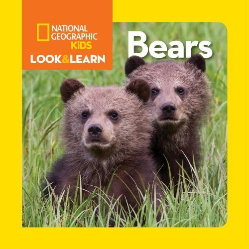 National Geographic Little Kids Look and Learn: Bears (Look & Learn) by National Geographic Kids (2015-02-10)