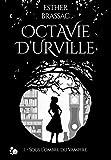 Octavie d'Urville: Sous l'ombre du Vampire