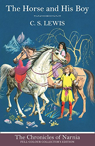 The Horse and His Boy (The Chronicles of Narnia, Book 3) por C. S. Lewis