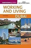 Working and Living: Dubai (Cadogan Guides)