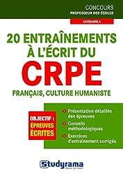 20 entraînements à l'écrit au CRPE - Français et culture humaniste