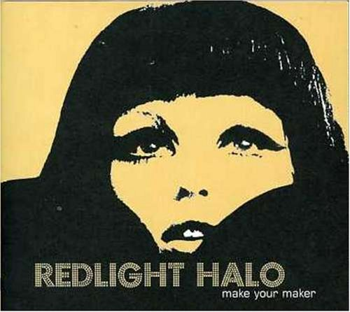 make-your-maker-by-redlight-halo-2005-01-01