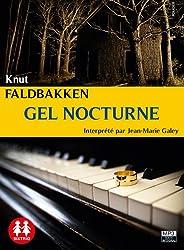 Gel Nocturne/1cd MP3/Texte intégral