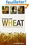 Brewing With Wheat: The 'wit' and 'we...