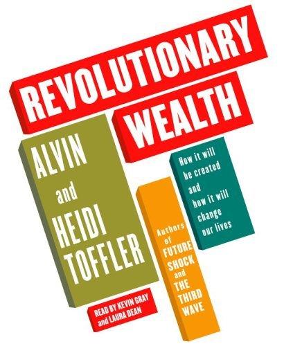 Revolutionary Wealth by Alvin Toffler (2006-04-25)