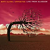 Opposites Live From Glasgow [Explicit]