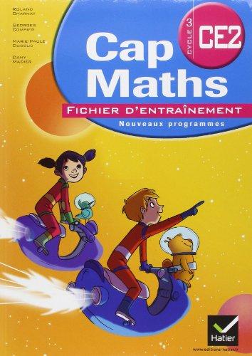 Cap Maths CE2 ed.2011 : Fichier d'Entrainement + Dico-Maths par Charnay-R+Combier-G