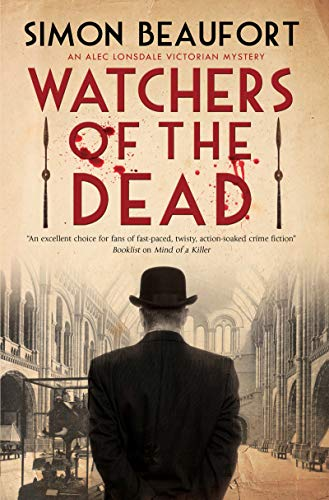 Watchers of the Dead (An Alec Lonsdale Victorian mystery Book 2) (English Edition)